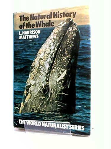 The Natural History of the Whale: Leonard Harrison Matthews