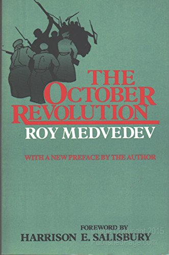 9780231045902: Medvedev: the October Revolution (Cloth)