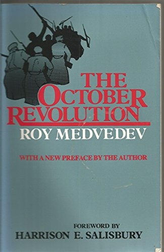 9780231045919: The October Revolution
