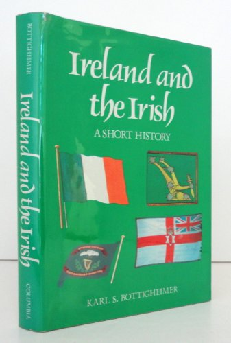 Ireland and the Irish: A Short History