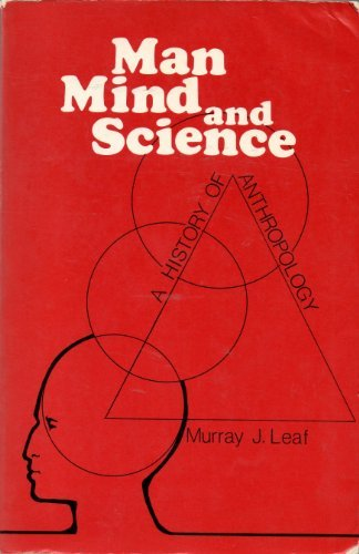 9780231046190: Man, Mind, and Science: A History of Anthropology