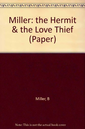 9780231046459: The Hermit and the Love-Thief: Sanskrit Poems of Bhartrihari and Bilhana