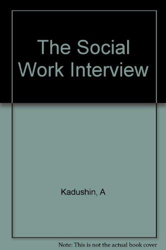 9780231047630: Social Work Interview