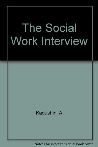 9780231047630: The Social Work Interview