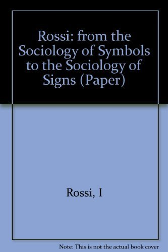 9780231048453: From the Sociology of Symbols to the Sociology of Signs
