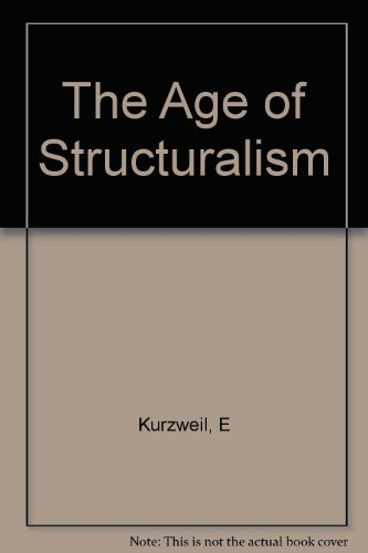 9780231049207: The Age of Structuralism: Levi-Strauss to Foucault