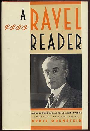 9780231049627: A Ravel Reader: Correspondence, Articles, Interviews