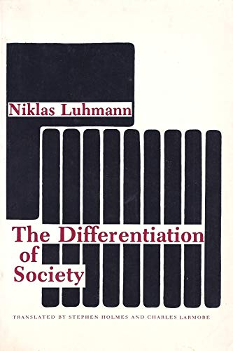 9780231049962: Luhmann: the Differentiation of Society (Cloth)