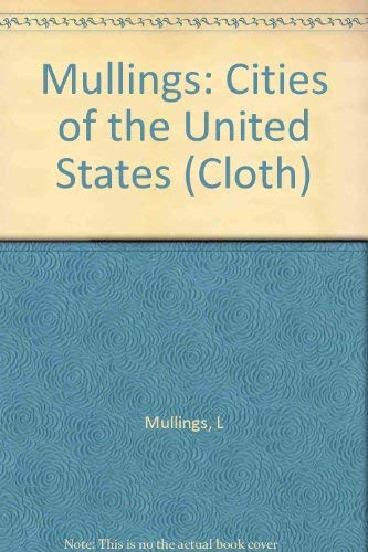 9780231050005: Mullings: Cities of the United States (Cloth)