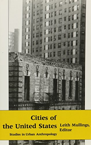 9780231050012: Cities of the United States: Studies in Urban Anthropology