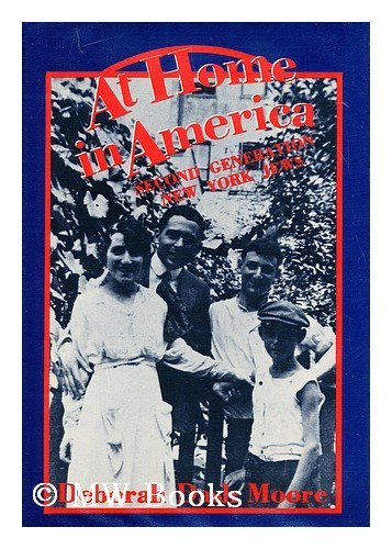 9780231050623: At Home in America: Second Generation New York Jews