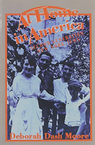 9780231050630: At Home in America: Second Generation New York Jews