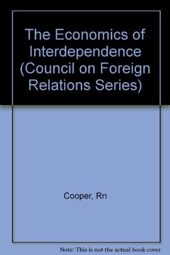 9780231050708: The Economics of Interdependence (Council on Foreign Relations Series)