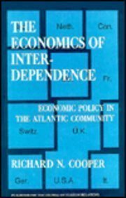 9780231050715: The  Economics of Interdependence:  Economic Policy in the Atlantic Community