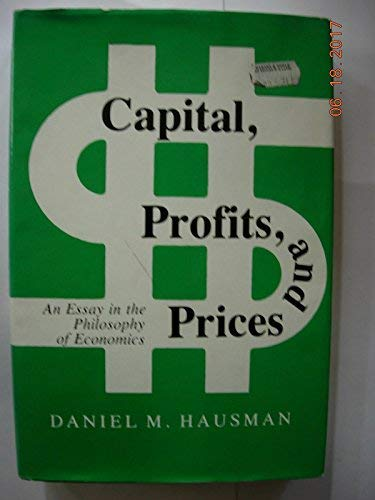 9780231050906: Capital Profits and Prices : An Essay in the Philosophy of Economics
