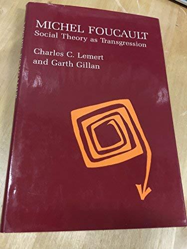 9780231051903: Michel Foucault: Social Theory As Transgression