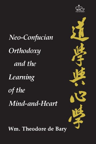 9780231052290: Neo-Confucian Orthodoxy and the Learning of the Mind-and-Heart (NEO-CONFUCIAN STUDIES)