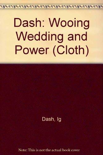 Wooing, Wedding, and Power: Women in Shakespeare's Plays: Dash, Irene G.