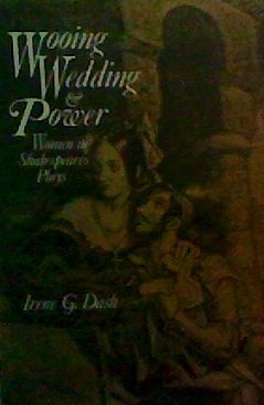 9780231052399: Wooing, Wedding, and Power: Women in Shakespeare's Plays