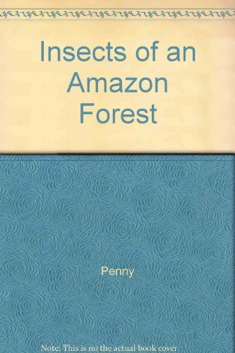 9780231052665: Insects of an Amazon Forest