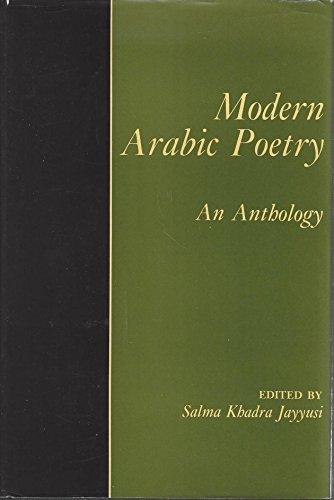 Modern Arabic Poetry: An Anthology: Jayyusi, Salma Khadra