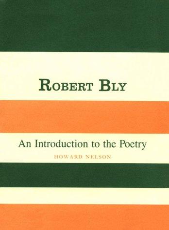9780231053105: Robert Bly