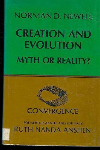 9780231053488: Creation and Evolution; Myth or Reality (Convergence)