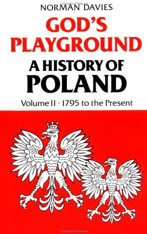 9780231053532: God's Playground a History of Poland 1975 to Present: 002