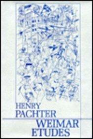 The Weimar Etudes (Hardback): Henry Maximilian Pachter