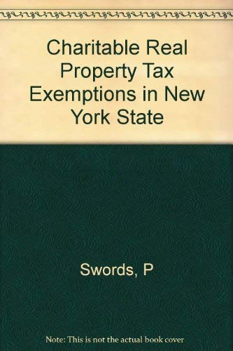 Charitable Real Property Tax Exemptions in New York State: Menace or Measure of Social Progress: ...
