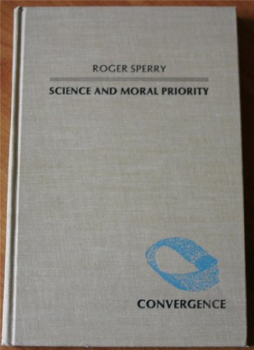 9780231054065: Science and Moral Priority