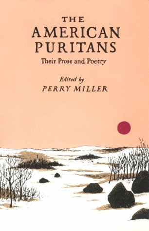 9780231054195: The American Puritans: Their Prose and Poetry