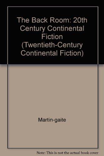 9780231054591: The Back Room (TWENTIETH-CENTURY CONTINENTAL FICTION) (English and Spanish Edition)