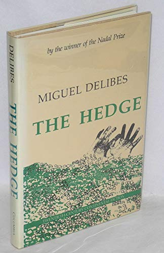 9780231054607: The Hedge (20th Century Continental Fiction)