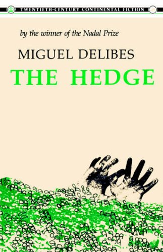 9780231054614: The Hedge (20th Century Continental Fiction)