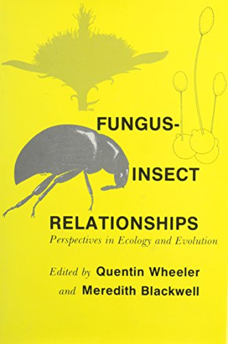 Fungus-Insect Relationships: Perspectives in Ecology and Evolution