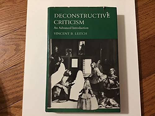 9780231054720: Deconstructive Criticism: An Advanced Introduction