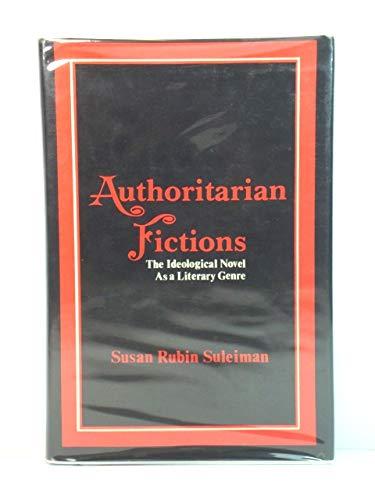 9780231054928: Suleiman: Authoritarian Fictions (Cloth)