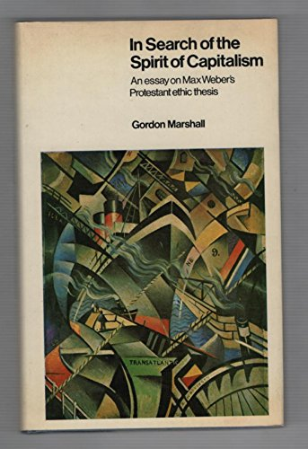 In Search of the Spirit of Capitalism: Marshall, Gordon
