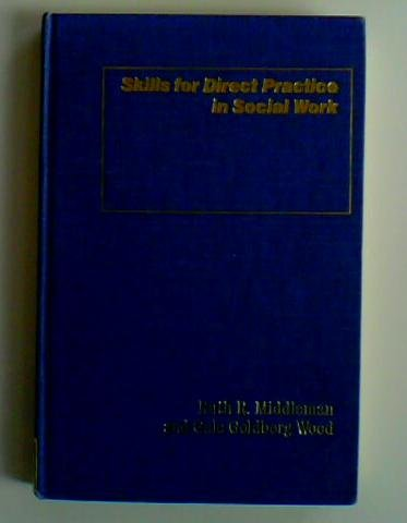 9780231055086: Skills for Direct Practice in Social Work