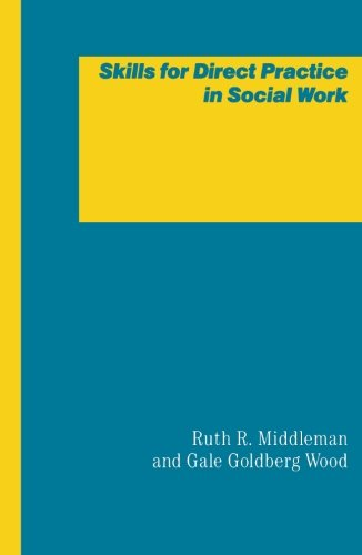 9780231055093: Skills for Direct Practice in Social Work