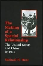 9780231055178: The Making of a Special Relationship: The United States and China to 1914