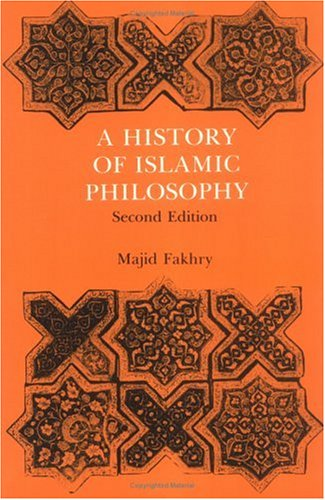 9780231055338: A History of Islamic Philosophy (Studies in Oriental Culture)