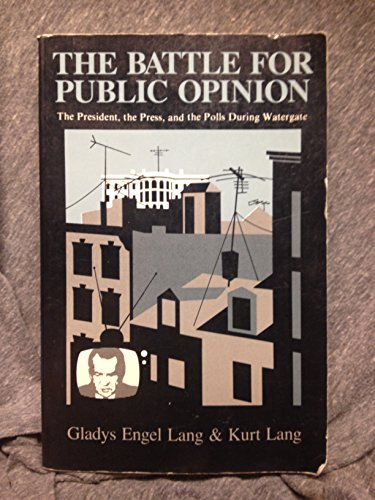 9780231055499: BATTLE FOR PUBLIC OPINION, THE