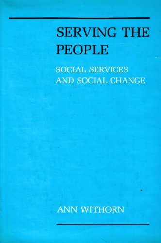 9780231055604: Serving the People: Social Services and Social Change