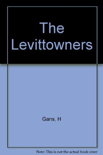 9780231055703: The Levittowners