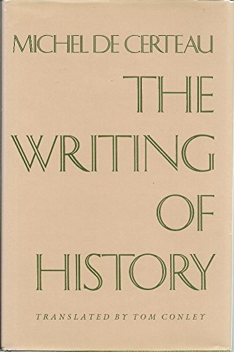 9780231055741: The Writing of History (European perspectives) (English and French Edition)
