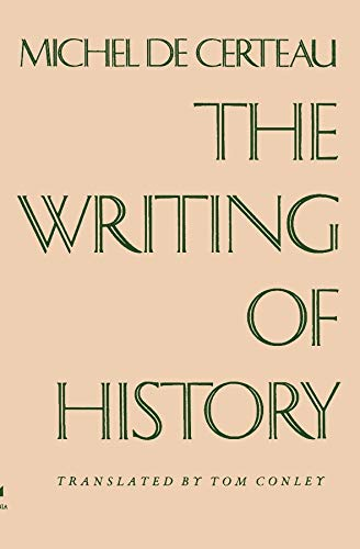 9780231055758: The Writing of History (European Perspectives)