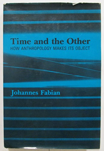 9780231055901: Fabian:Time and the Other (Paper)