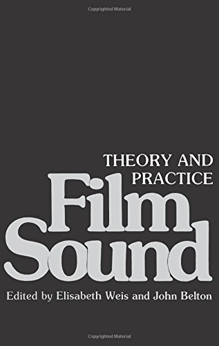 9780231056373: Film Sound: Theory and Practice